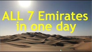 Visiting All 7 Emirates in One Day