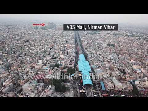 Stunningly crowded East Delhi: Laxmi Nagar, Nirman Vihar Metro Station, V3S Mall in a single frame