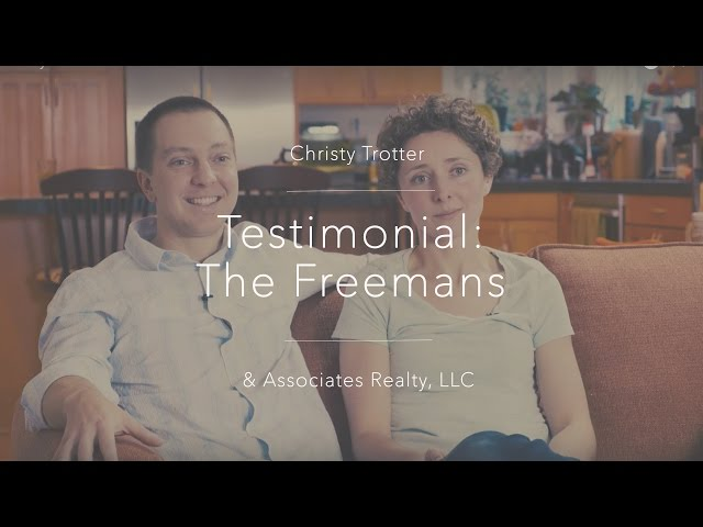 Christy Trotter Real Estate Testimonial: The Freemans