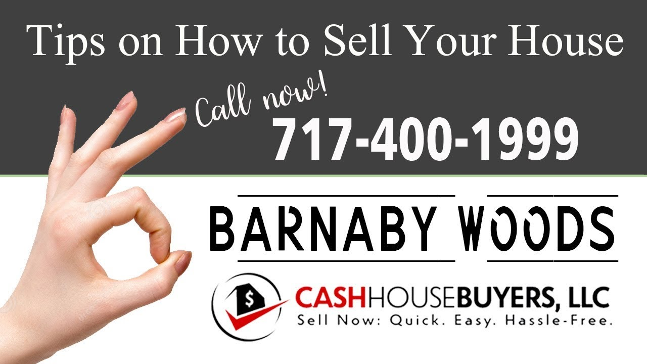 Tips Sell House Fast  Barnaby Woods Washington DC   Call 7174001999   We Buy Houses
