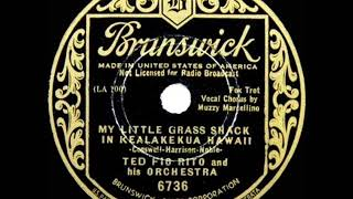 1934 HITS ARCHIVE: My Little Grass Shack In Kealakekua Hawaii - Ted Fio Rito (Muzzy Marcellino, voc)