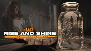 "The Lacs - ""Rise And Shine"" (Official Video)"