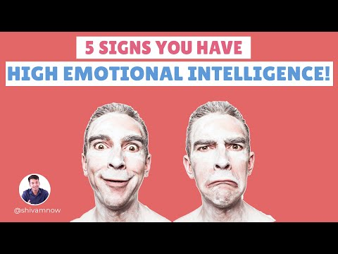 5 Signs you have High Emotional Intelligence! How many do you have?- SHIVAMNOW from YouTube · Duration:  3 minutes 40 seconds