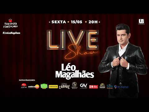 Live Léo Magalhães #FiqueEmCasa e Cante #Comigo