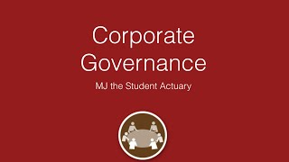 Corporate Governance. (Cool Actuarial Version, Not the Boring Accountant Version)
