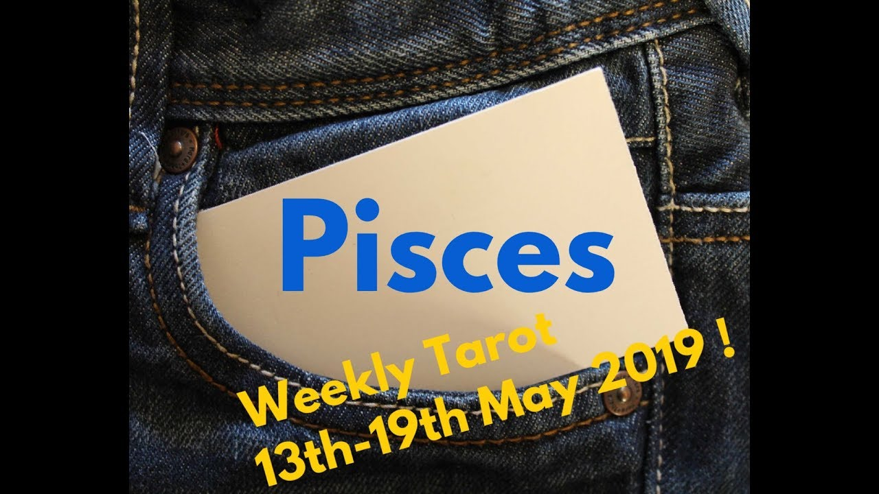 pisces weekly 13 to 19 tarot card