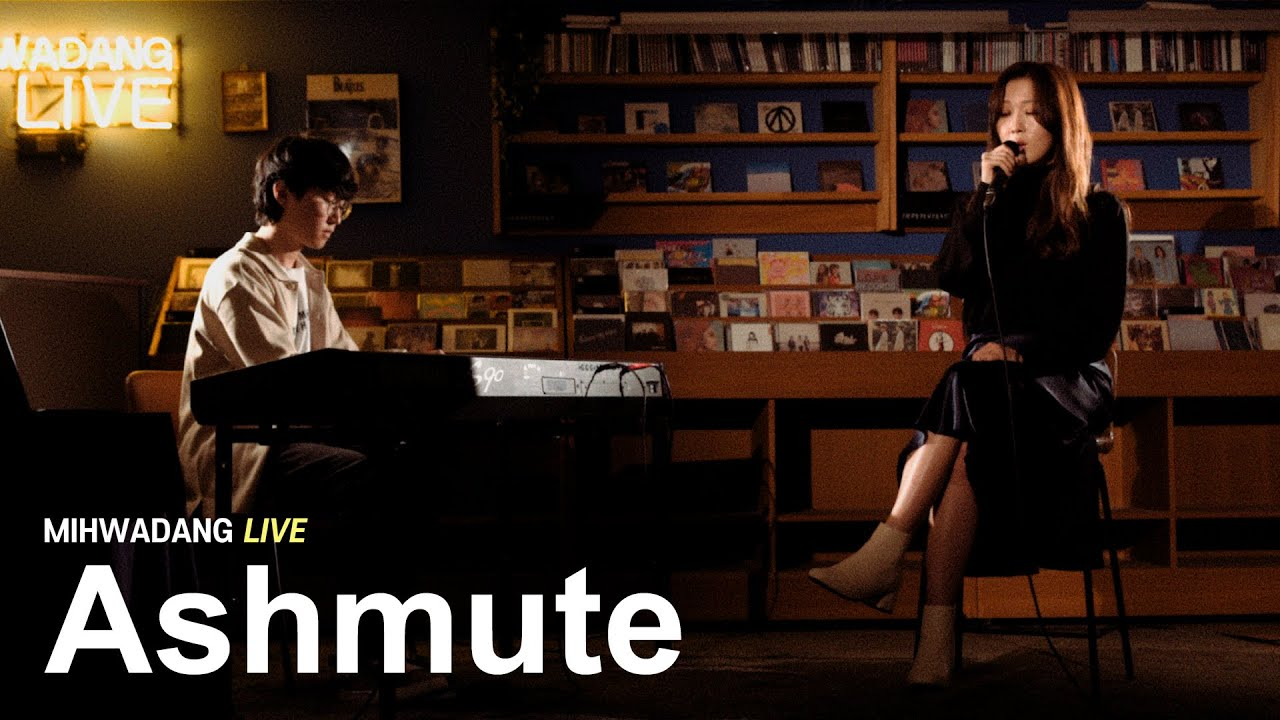 Ashmute - Scenery / MIHWADANG LIVE