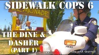 Repeat youtube video Sidewalk Cops 6 - The Dine and Dasher (Part 1)