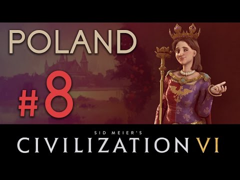 POLAND! - Civilization 6 - DLC// Let's Play Emperor Difficulty - Episode #8 [See The World]
