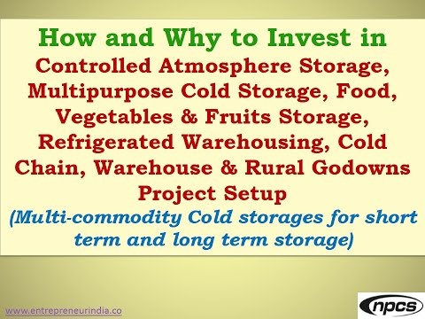 How and Why to Invest in Controlled Atmosphere Storage, Multipurpose Cold Storage