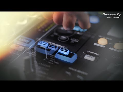 Pioneer DJ DJM-750MK2 Official Introduction