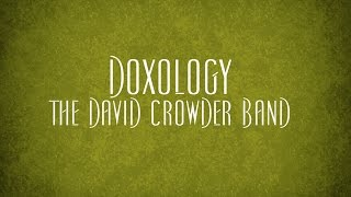 Doxology - The David Crowder Band