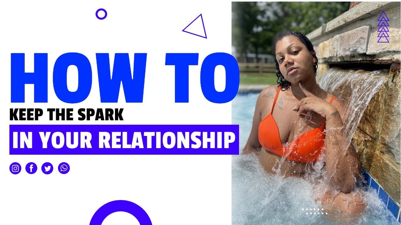 DREAM VACATION   HOW TO SPICE UP AND KEEP THE SPARK ALIVE IN YOUR RELATIONSHIP