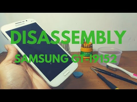 DISASSEMBLY SAMSUNG GALAXY MEGA 5.8 GT-I9152