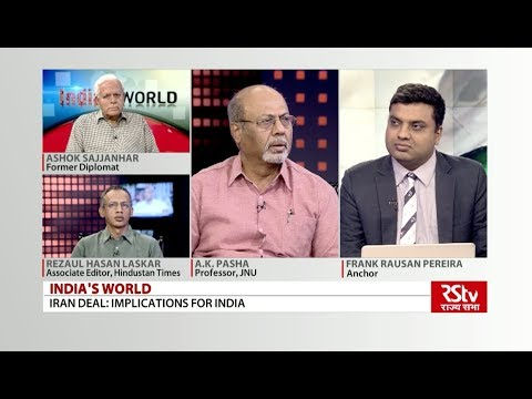 India's World - Iran deal : Implications for India