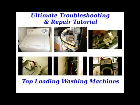 TROUBLESHOOTING Top Loading Washing Machines in MINUTES(STEP BY STEP)