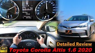 Toyota Corolla Altis 1.6 2020 Detailed Review, Pakistan | Best PKDM Sedan in 2020?