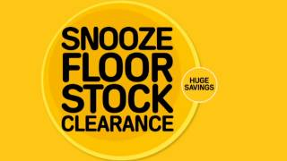 Snooze Clearance! On Offer 12 November - 25 November 2012.