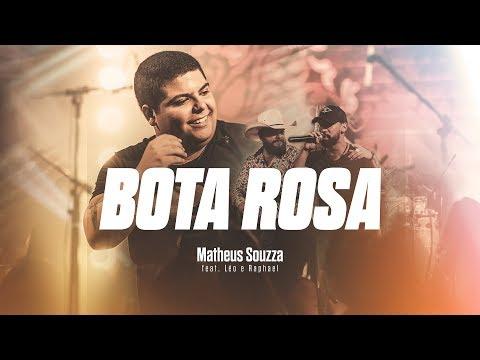 Matheus Souzza - Bota Rosa - feat. Léo e Raphael (Sertanejo 2020)