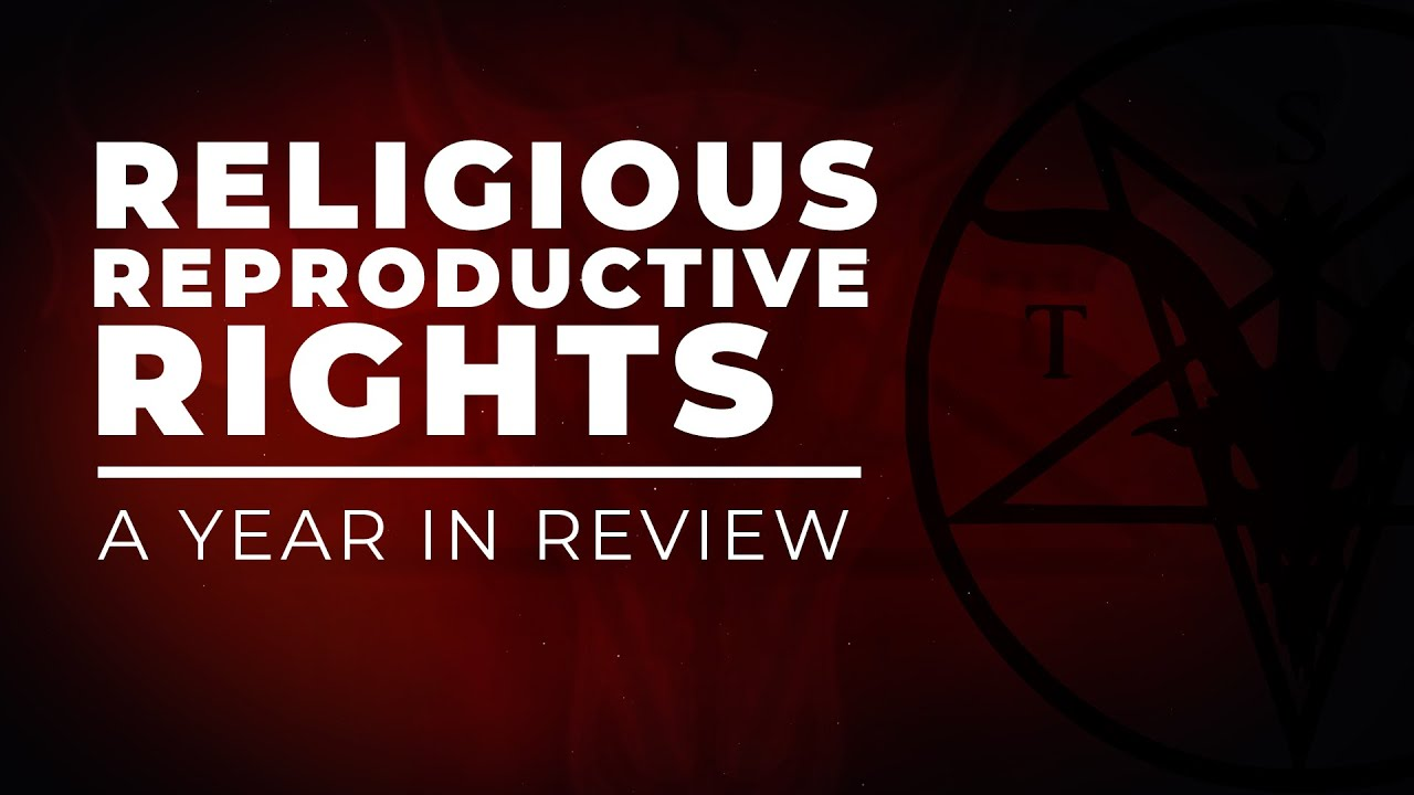 Religious Reproductive Rights - A Year in Review