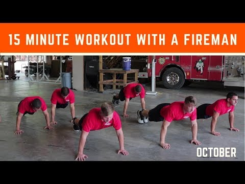 15 Minute Workout with a Fireman: October
