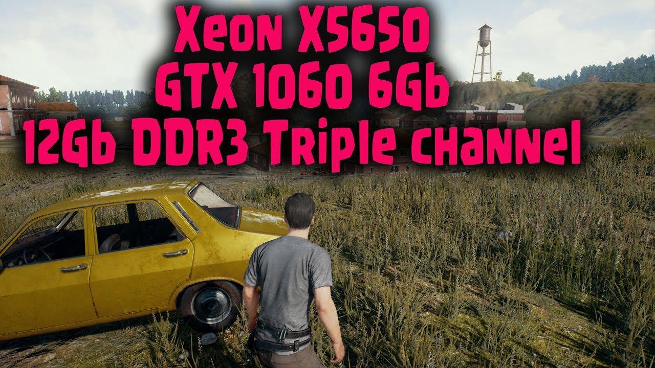 PUBG on Xeon X5650@3 8Ghz \ GTX1060 6g Low