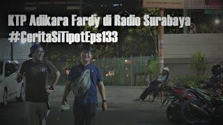 KTP Adikara Fardy di Radio Surabaya