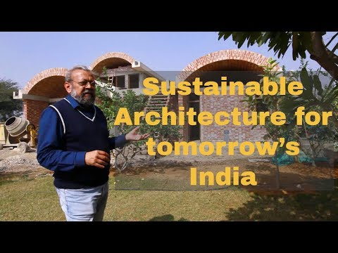 Sustainable Architecture For Tomorrow's India- The Future We Want Series