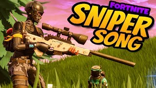 FORTNITE SNIPER SONG quot;(Music Video)quot;