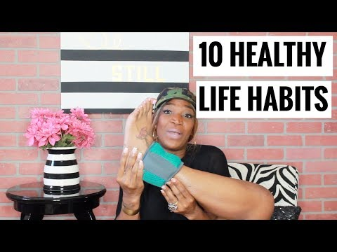 10 Healthy Life Habits