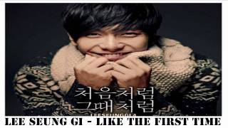 [MP3 DL] Lee Seung Gi - Just Like the First Time