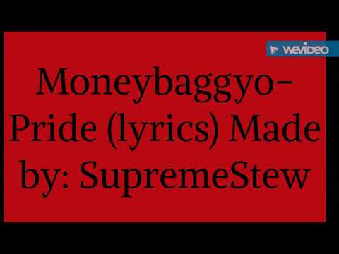 Moneybaggyo-Pride (Lyrics)