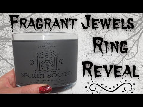 Fragrant Jewels Ring Reveal - Secret Society Candle!