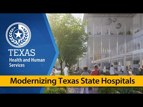 Modernizing Texas State Hospitals