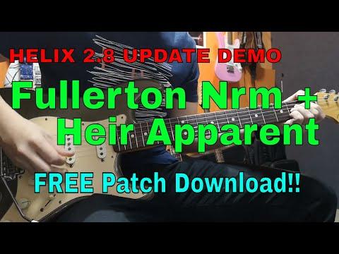 Helix 2.8 Update Demo - Fullerton Nrm & Heir Apparent