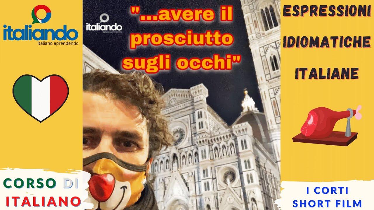 """Espressioni idiomatiche """" avere il prosciutto sugli occhi """" italiando - Corso di italiano online"""