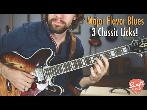 Major Flavor Blues Guitar Lesson - Three Classic Licks!