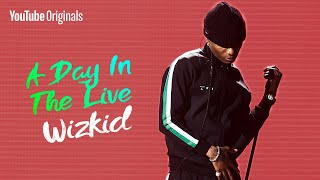 Wizkid Like You've Never Seen Him Before | A Day In The Live