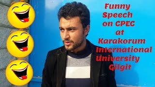 Funny Lecture on CEPC at Karakorum International University | Beauty Of Gilgit Baltistan