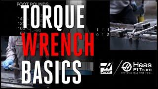 Torque Wrench Basics - Haas Automation, Inc.