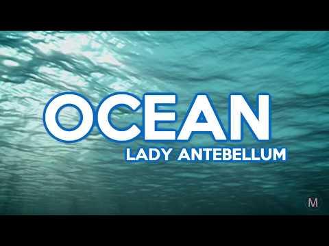 Download Lady Antebellum - OCEAN S Mp4 baru