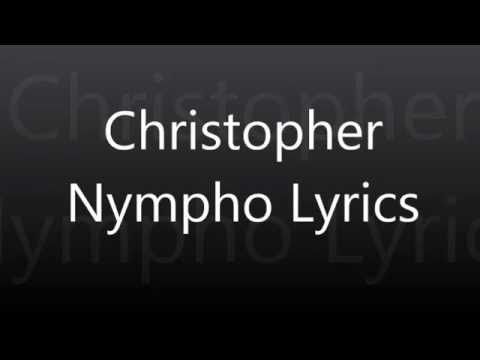 Christopher Nympho Lyrics