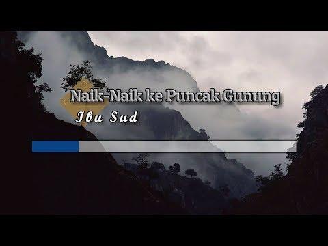 [Midi Karaoke] ♬ Ibu Sud - Naik-Naik Ke Puncak Gunung ♬ +Lirik Lagu [High Quality Sound]