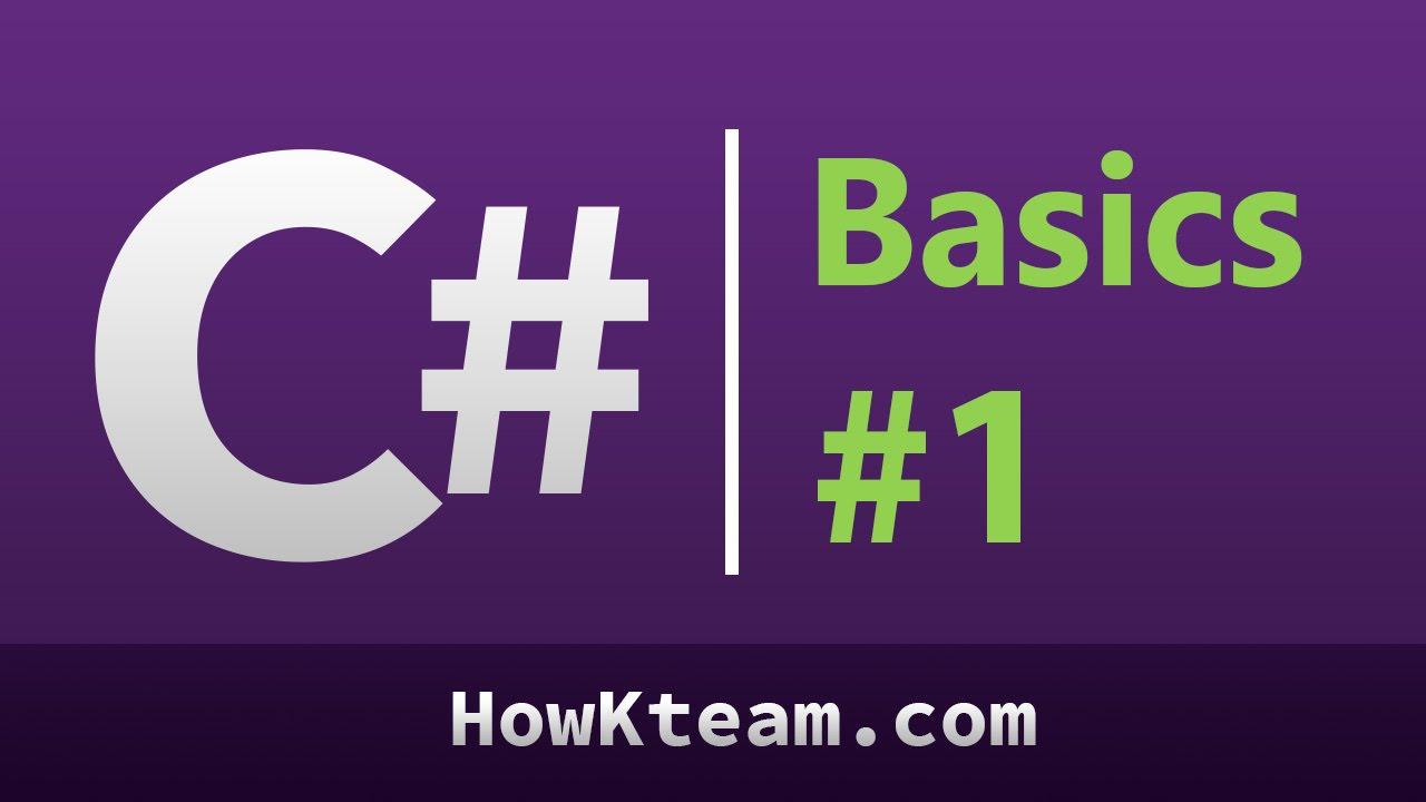 [Khóa học lập trình C# Cơ bản] - Bài 1: C# là gì | HowKteam