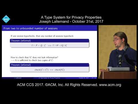 ACM CCS 2017 - A Type System for Privacy Properties - Joseph Lallemand