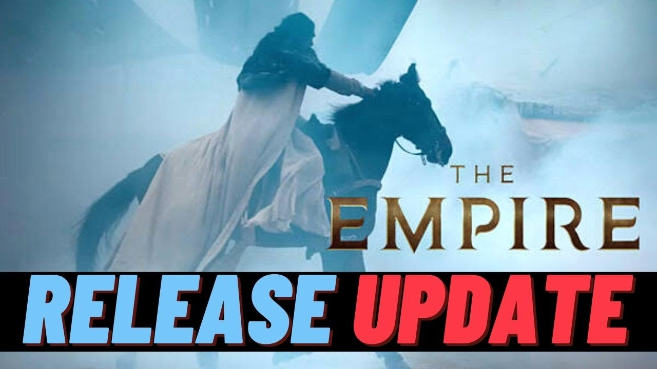The Empire Release Date   The Empire Hotstar   The Empire Trailer   The Empire Release Update