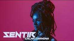 CALMA CARMONA - SENTIR (Official video)
