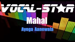 Ayega Aanewala – Mahal (Karaoke Version) with Lyrics HD Vocal-Star Karaoke