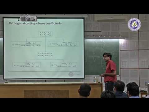Experimental Characterization of Machining Processes by Dr  Mohit Law, IIT kanpur