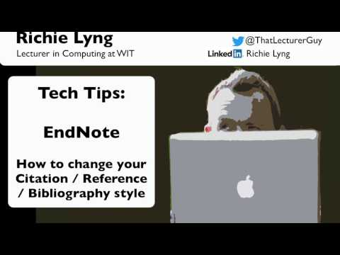 EndNote: How To Change A Citation / Reference / Bibliography Style Or Output